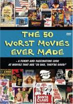 Worst Movies Ever Made