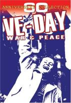 VE-Day - War & Peace