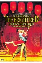 Bright Red Lanterns Hung High