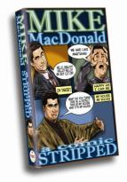 Mike MacDonald: A Comic Stripped