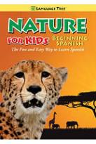 Nature for Kids: Beginning Spanish