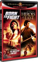 Born to Fight/Heroes of the East