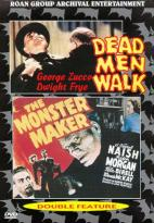 Horror Classics - Dead Men Walk/Monster Maker