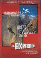 Expeditions - Volume 2: Madagascar - A Woman's First Ascent/Great Trango Tower - A Granite Mile High