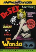Dr. Sex/Wanda The Sadistic Hypnotist - Double Feature