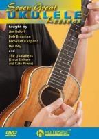 Seven Great Ukulele Lessons: Seven Great