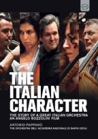 Italian Character: The Story of a Great Italian Orchestra
