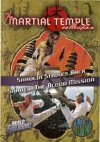Martial Temple Collection: Shaolin Strikes Back/ Shaolin: The Blood Mission