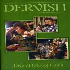 Dervish - Live At Johnny Fox's