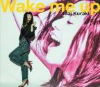 Mai Kuraki: Wake Me Up