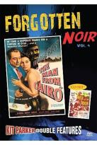 Forgotten Noir Vol. 4: Man from Cairo/Mask of the Dragon