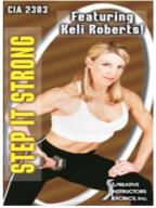 Step It Strong With Keli Roberts