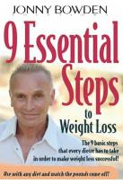 Jonny Bowden Solutions - 9 Essential Steps To Weight Loss