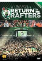 Return To The Rafters: A Celtic Return To The Top Of The Game