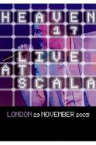 Heaven 17: Live at Scala, London