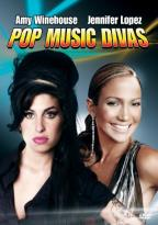 Pop Music Divas: Amy Winehouse/Jennifer Lopez