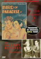 Bird of Paradise/The Lady Refuses