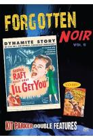 Forgotten Noir Double Feature Vol. 6