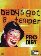 Prodigy, The - Baby's Got A Temper