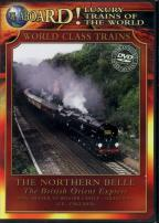 All Aboard! Luxury Trains of the World - The Northern Belle