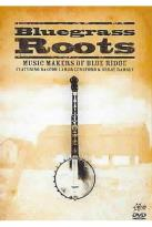Bluegrass Roots - Music Makers of Blue Ridge