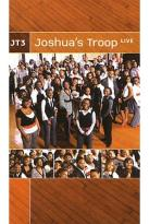 Joshua's Troop - JT3: Joshua's Troop Live