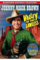 Western Double Feature: Valley of the Lawless/Fighting to Live