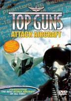 Top Guns - Attack Aircraft