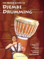 Steve Leicach - The Quick Guide to Djembe Drumming