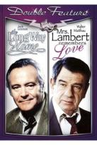 Long Way Home/Mrs. Lambert Remembers Love