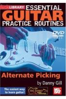 Lick Library: Essential Guitar Practice Routines - Alternate Picking By Danny Gill