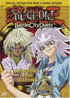 Yu - Gi - Oh: Battle City Duels - Vol. 11: Showdown in the Shadows