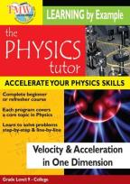 Physics Tutor: Velocity & Acceleration in One Dimension