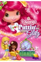 Strawberry Shortcake: Puttin' On the Glitz