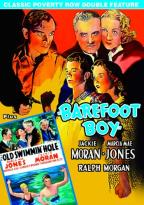 Classic Poverty Row Double Feature: Barefoot Boy/The Old Swimmin' Hole