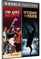 You Got Served/Stomp the Yard