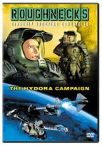 Roughnecks: Starship Troopers Chronicles - The Hydora Campaign