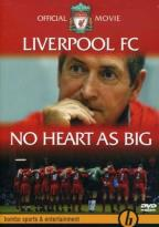 Liverpool F.C.: No Heart as Big