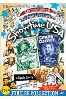 Showtime USA - Vol. 4: Kentucky Jubilee & The Kid from Gower Gulch