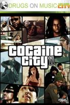 Drugs on Music: Cocaine City 11