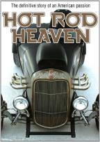 Hot Rod Heaven: Definitive Story of an American Passion