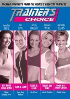 Trainers Choice - Starter Workouts From the Worlds Greatest Trainers