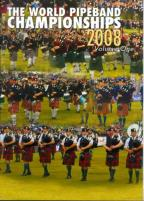 World Pipeband Championships 2008, Vol. 1