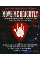 Move Me Brightly: Celebrating Jerry Garcia's 70th Birthday
