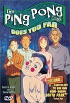 Ping Pong Club - Vol. 3: Goes Too Far