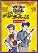 School of Duel: Unauthorized Learn Yu-Gi-Oh! - Level Two: Advanced Duelist