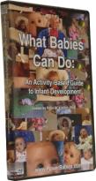 What Babies Can Do: An Activity-Based Guide to Infant Development