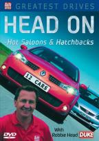 Greatest Drives: Head On - Hot Saloons & Hatchbacks