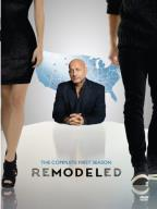 Remodeled - The Complete First Season