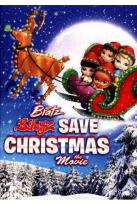 Bratz Babyz Save Christmas!